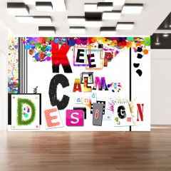 Artgeist Fototapete - Keep Calm and Design