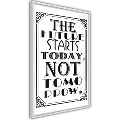 Poster - The Future Starts Today Not Tomorrow [Poster]