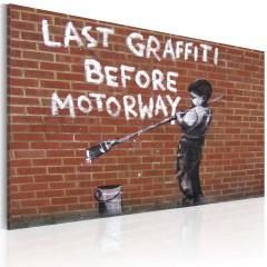 Artgeist Wandbild - Letztes Graffiti vor Autobahn (Banksy)